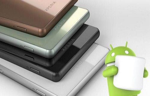 Sony'nin altı cihazı direkt Android 6.0'a yükseltilecek
