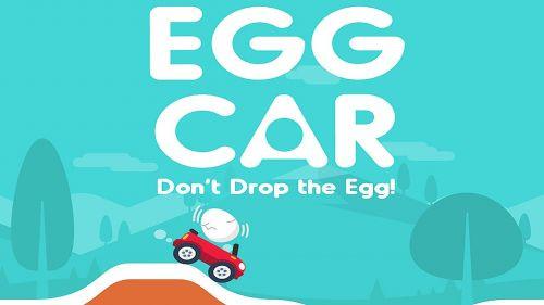 Bir Gıcık Oyun: Egg Car - Don't Drop the Egg!