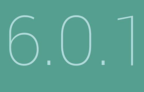 Android 6.0.1 dağıtımı başlıyor