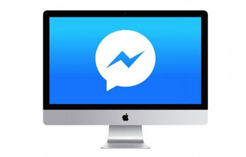 Facebook, Mac platformuna özel Messenger uygulaması geliştiriyor