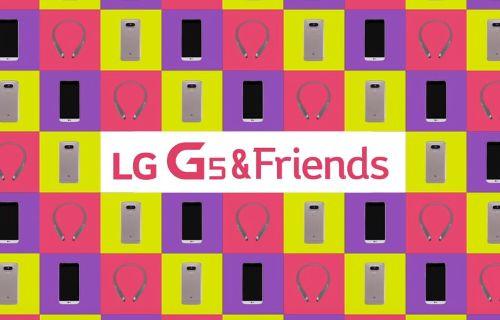 LG G5'in arkadaşlarıyla tanışın!