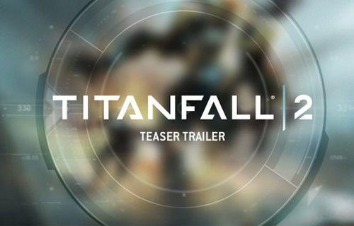 Titanfall 2 Resmen Duyuruldu