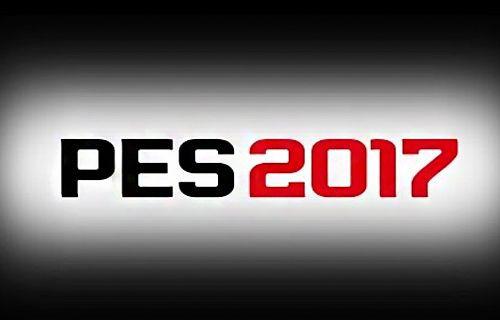 PES 2017 Resmi Olarak Duyuruldu!