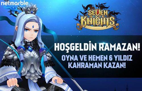 Seven Knights'a Ramazan'a özel etkinlikler geliyor