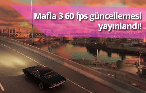 Mafia 3, 60 FPS güncellemesi yayınlandı!