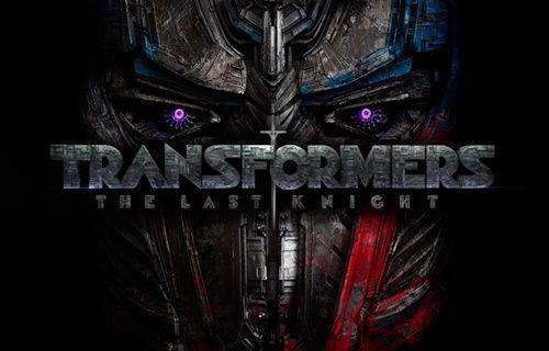 Transformers: The Last Knight'tan 2. fragman!