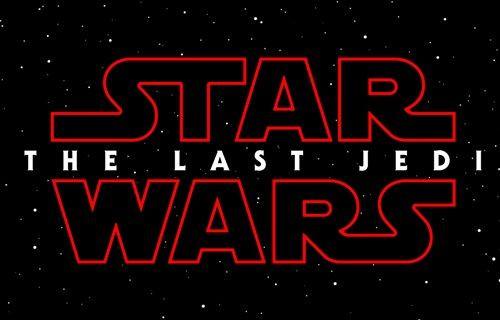 Star Wars: The Last Jedi fragmanı geldi!