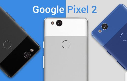 Karşınızda tüm renkleri ile Google Pixel 2