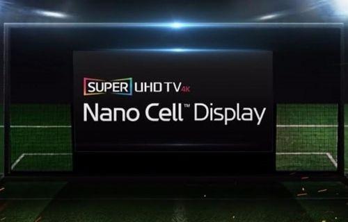 Televizyonlara Nano Cell teknolojisi geldi!