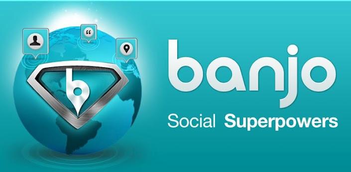 Günün Android Uygulaması - Banjo (tüm sosyal ağlar)