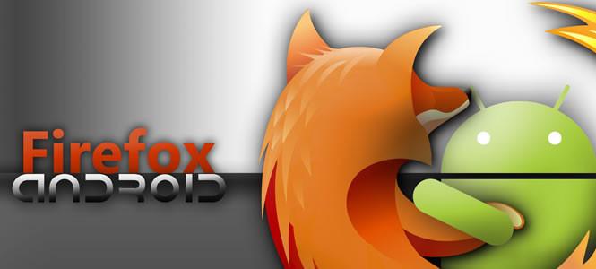 Firefox Android' de büyük yenilikler planlanıyor