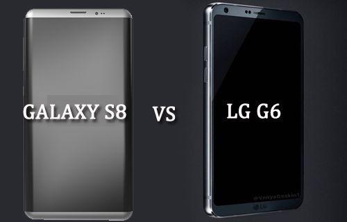 Galaxy S8 vs LG G6 ön karşılaştırma!