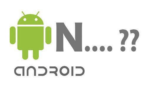 Android N hangi özelliklerle gelecek?