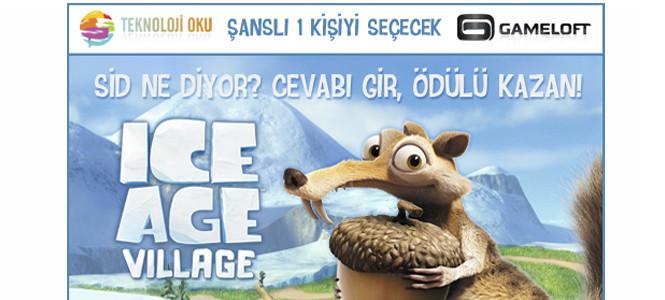 Teknolojioku ve Gameloft işbirliği ile ödüllü Ice Age Village yarışması başlıyor!