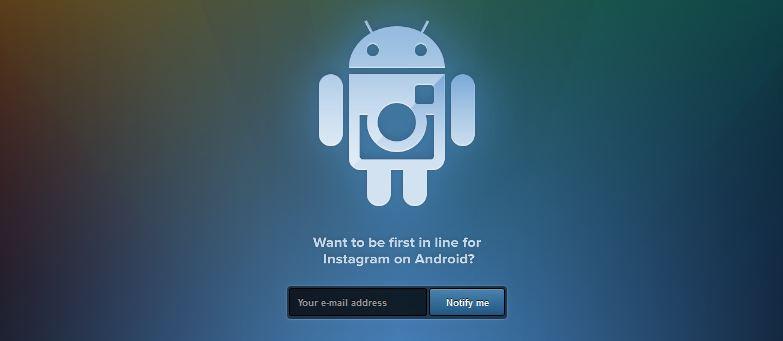 Android Instagram için biletinizi alın!