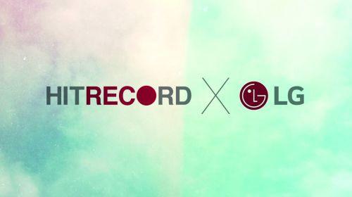 LG, HitRECord ile İş Ortağı Oldu