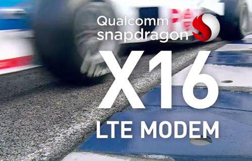 Qualcomm Snapdragon X16 LTE Modem ile 1 Gbps Hızlar Gerçek Olacak