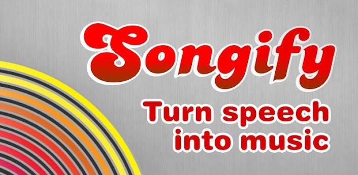 Günün Android Uygulaması - Songify (konuşun, şarkı olsun)