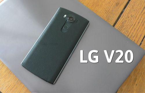 LG V20'nin bu özelliği dünyada bir ilk olacak