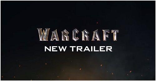 Warcraft Filmi İçin Yeni Fragman Yayınlandı