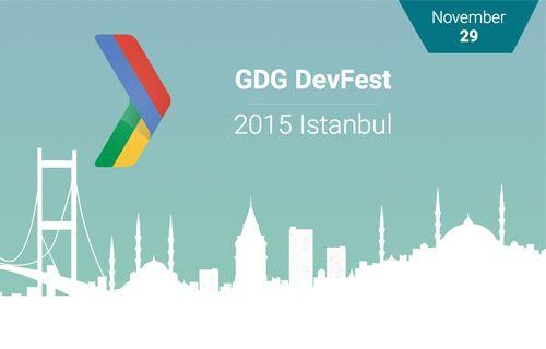 Yazılım Dünyası GDG DevFest 2015'te Bir Araya Geliyor