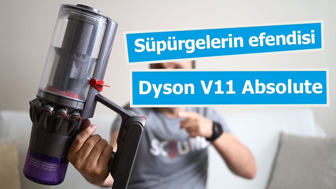 Kablosuz süpürgelerin efendisi: Dyson V11 Absolute Extra
