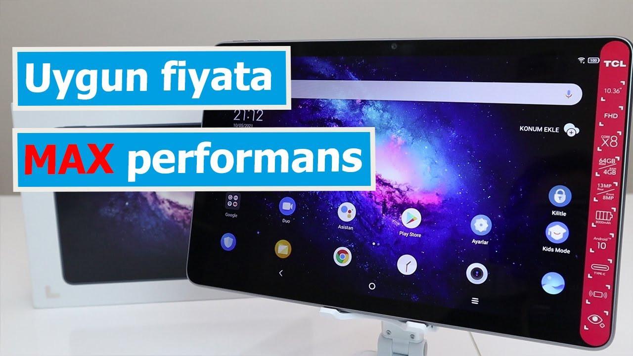 Fiyat performans bazında en iyi tablet olabilir! TCL10 Tab Max inceleme