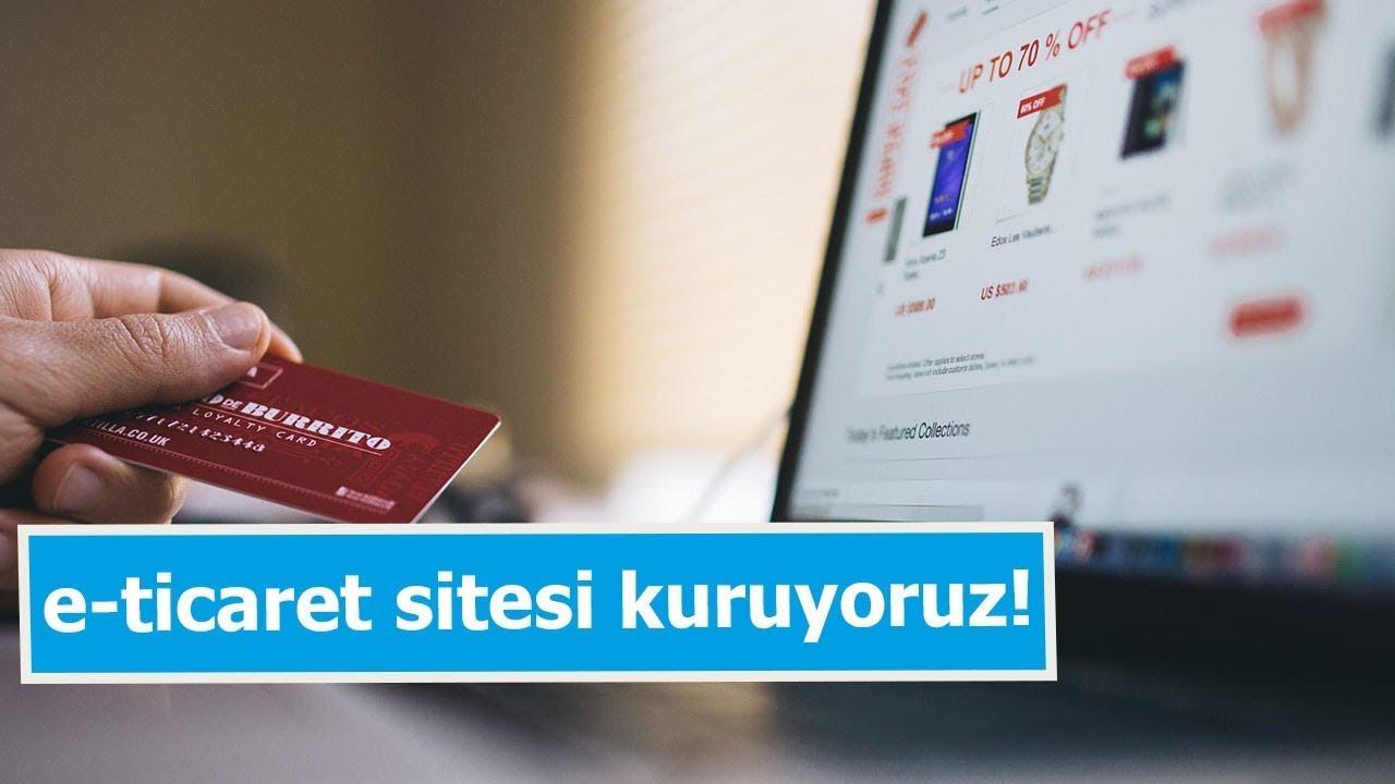 1 saatte e-ticaret sitenizi kurun! Hemen satış yapmaya başlayın!